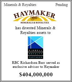 Haymaker has divested Minerals & Royalties assets to Kimbell - $404,000,000
